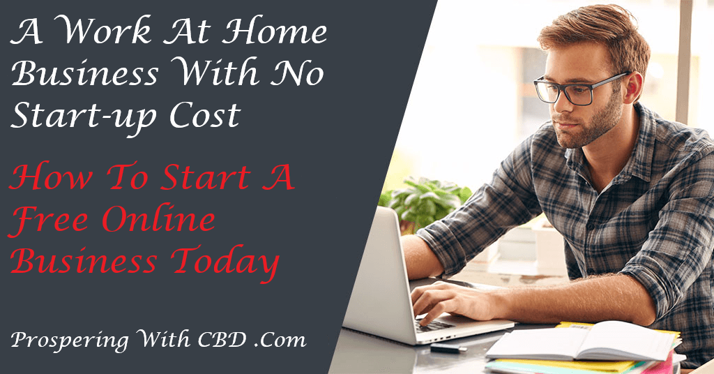 A Work At Home Business With No Start Up Cost - 100% Free Business Opportunity