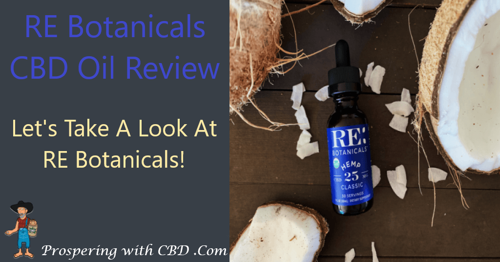 RE Botanicals CBD Oil Review - Featured Image